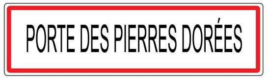 Stadt-Verkehrszeichenillustration Porte DES Pierres Dorees im Franken Stockfotografie