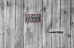Staff only Royalty Free Stock Photo