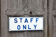 Staff Only Royalty Free Stock Image