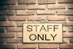 Staff only sign Stock Image