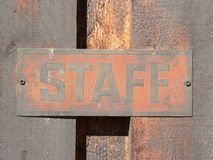Staff Signage. Old metal Staff sign at Heritage Park, Calgary, Alberta, Canada Royalty Free Stock Image