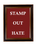 Stamp Out Hate sign Royalty Free Stock Photo