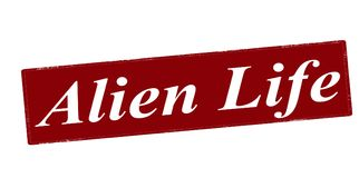 Alien life. Stamp with text alien life inside,  illustration Royalty Free Stock Photo