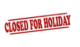 Closed for Holiday. Stamp with text closed for Holiday inside,  illustration Royalty Free Stock Photos