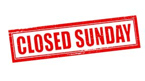 Closed sunday. Stamp with text closed sunday inside,  illustration Stock Photos