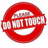 Do not touch. Stamp with text do not touch inside, illustration royalty free illustration