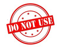 Do not use. Stamp with text do not use inside,  illustration Stock Photos