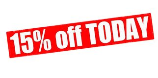 Fifteen percent off today. Stamp with text fifteen percent off today inside,  illustration Stock Image