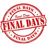 Final days. Stamp with text final days inside,  illustration Royalty Free Stock Photo