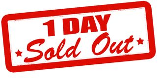 One day sold out. Stamp with text one day sold out inside,  illustration Royalty Free Stock Image