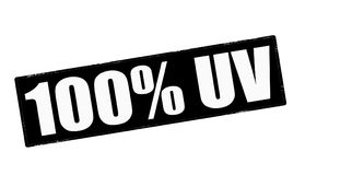 One hundred percent UV. Stamp with text one hundred percent UV inside,  illustration Stock Photos