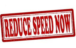 Reduce speed now. Stamp with text reduce speed now inside,  illustration Stock Photo