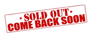 Sold out come back soon. Stamp with text sold out come back soon inside,  illustration Royalty Free Stock Photos