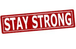 Stay strong. Stamp with text stay strong inside,  illustration Stock Images