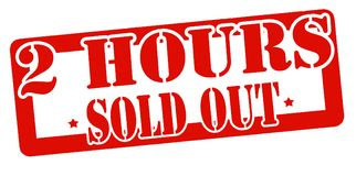 Two hours sold out. Stamp with text two hours sold out inside,  illustration Royalty Free Stock Photo