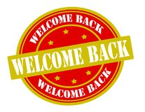 Welcome back. Stamp with text welcome back inside,  illustration Stock Image