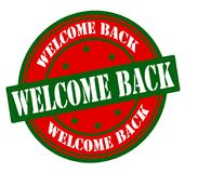 Welcome back. Stamp with text welcome back inside,  illustration Royalty Free Stock Image