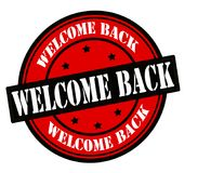 Welcome back. Stamp with text welcome back inside,  illustration Stock Images