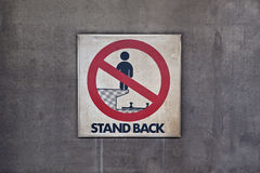 Stand Back Sign Stock Photography