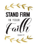 Stand Firm in your Faith. Bible Scripture Design from Isaiah with Gold Laurel Accents royalty free illustration