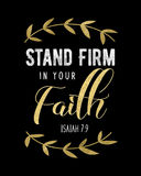Stand Firm in your faith Royalty Free Stock Photo
