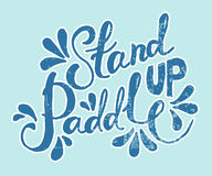 Stand Up Paddle - hand drawn sport vector typography poster Stock Photography