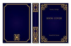 Standard Book Cover And Spine Design. Old Retro Ornament Frames. Royal Golden And Dark Blue Style Design. Vintage Border To Be Stock Image