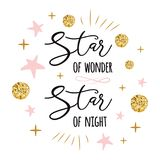 Star of wonder Star of night Cute Christmas time sign with golden cute gold, pink colors stars. Vector text Star of wonder Star of night Cute Christmas time sign vector illustration
