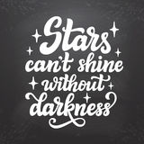 Stars can`t shine without darkness Stock Photo