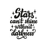 Stars can`t shine without darkness Royalty Free Stock Photos