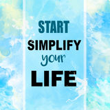 Start simplify your life message Stock Photos