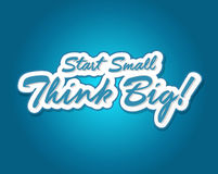 Start small think big quote illustration design. Over a blue background Royalty Free Stock Images