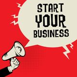Start Your Business concept. Megaphone Hand business concept with text Start Your Business, vector illustration Stock Images