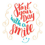 Start your day with a smile typography qoute Royalty Free Stock Image