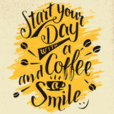 Start Your Day With A Coffee And Smile Calligraphy Stock Photos
