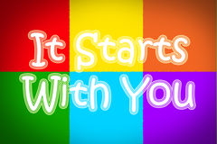 It Starts With You Concept Stock Photography
