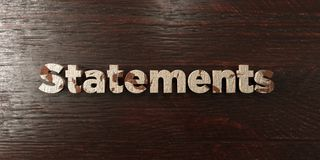 Statements - grungy wooden headline on Maple - 3D rendered royalty free stock image. This image can be used for an online website banner ad or a print postcard vector illustration