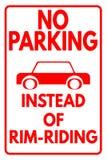 Stationnement interdit - au lieu de la jante-équitation Photo stock