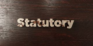 Statutory - grungy wooden headline on Maple  - 3D rendered royalty free stock image Stock Images