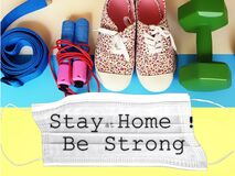 Free Stay At Home ,be Strong  Text Sport  Fitness Training   Exercise Equipment Sport Still Life Healthy Lifestyle  Motivation Quotes B Royalty Free Stock Photography - 178789777