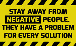 Stay away from negative people sign. Yellow with stripes, road sign variation. Bright vivid sign with warning message vector illustration