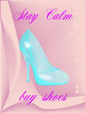 Stay Calm Buy Shoes Stock Images