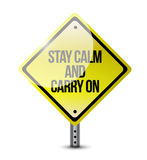 Stay calm carry on road sign Stock Photography
