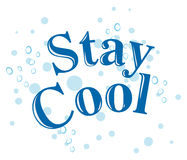 Stay Cool text concept Stock Photo