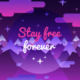 Stay free forever background and card with night mountains Stock Photos