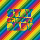 Stay Groovy Baby retro-styled text design in rainbow color stripes stock image