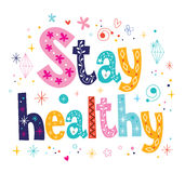 Stay healthy decorative lettering type design Stock Image