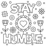 Stay humble. Coloring page. Vector illustration. Stay humble. Coloring page. Black and white vector illustration Stock Photo