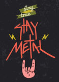 Stay Metal Stock Photo