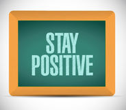 Stay positive chalkboard sign illustration design Stock Photography